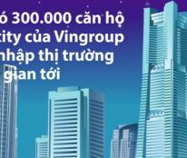 Vincity – Phân khúc chung cư giá rẻ của CĐT Vingroup – Giá chỉ 700tr/căn, thu nhập 20tr/tháng