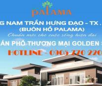 Mở bán nhà phố shophouse Buôn Hồ Palama tuyến đường giao thương Trần Hưng Đạo thứ 2. LH 0905770220