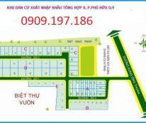 Bán đất dự án Xuất Nhập Khẩu Tổng Hợp quận 9 giá tốt. LH 0909.197.186