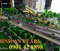 Mở bán CH Bình An Pearl, đường Trần Não, quận 2. Hotline chủ đầu tư SSG 090 142 8898