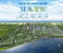 KĐT biển Sea View - Giấc mơ nghỉ dưỡng ven biển không còn xa vời. LH 0911744339