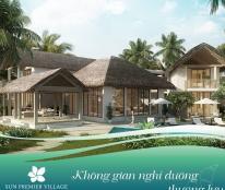 Biệt thự Sun Premier Village Kem Beach cam kết LN 135%/ 15 năm, nhận ưu đãi CK 40% trước ngày 30/7