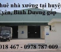 Cần thuê nhà xưởng tại cụm công nghiệp uyên hưng, Bình Dương 0933 018 467