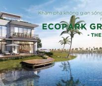 Biệt thự đảo Ecopark Grand chưa bao giờ hết hot