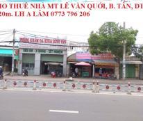 Cho thuê nhà MT Lê Văn Quới, Bình Tân, DT 8x20m, giá 25 tr/th. LH 0773 796 206