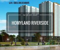 Homyland Riverside, 0813633885, 75m2, 2PN, 2.6 tỷ