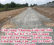 Cần Sang Nhượng Gấp108 Nền Liền Kề KCN Long Giang- Huyện Tân Phước- Tiền Giang