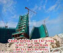 Chính chủ bán Căn The Arena SeB12 - 05 Cam Ranh ( Đã Tt Cho CĐt 491tr)
