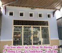 Cần bán nhà Cấp 4 Hẻm 36 đường 3/2 - P . Hưng Lợi - Q. Ninh Kiều - Cần Thơ
