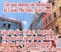 Cần sang nhượng căn Shophouse kế Casino Phú Quốc (giá thương lượng)