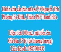 Chính chủ cần bán nhà số 58 Nguyễn Trãi, Phường Ba Đình, Thành Phố Thanh Hóa.