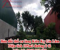 Bán đất thổ cư làng Kiêu Kỵ, Gia Lâm, Diện tích 105m2 đường ô tô