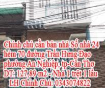 Chính chủ cần Bán Nhà Số nhà 24 hẻm 70 đường Trần Hưng Đạo, phường An Nghiệp, tp-Cần Thơ