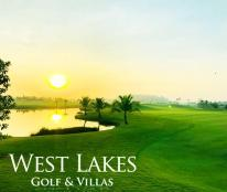 Bán biệt thự nghĩ dưỡng West Lakes Golf & Villas
