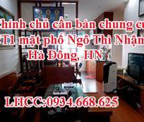 Chính chủ cần bán chung cư CT1 mặt phố Ngô Thì Nhậm, Hà Đông, HN