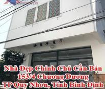 Nhà Đẹp Chính Chủ Cần Bán 153/4 Chương Dương, TP Quy Nhơn, Tỉnh Bình Định