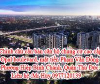 Chính chủ cần bán căn hộ chung cư cao cấp Opal boulevard, mặt tiền Phạm Văn Đồng