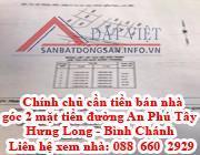 Chính chủ cần tiền bán nhà gốc 2 mặt tiền đường An Phú Tây- Hưng Long .