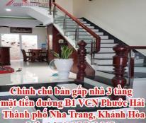 Chính chủ bán gấp nhà 3 tầng mặt tiền đường B1 VCN Phước Hải, Thành phố Nha Trang, Khánh Hòa