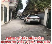 Chính chủ bán Nhà ngõ 82 đường Phú viên, Bồ Đề, Long Biên.