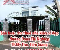Bán nhà kiên cố đẹp, đường Đoàn Thị Nghiệp, TP.Mỹ Tho, Tiền Giang.