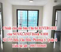 Chính chủ cần bán Căn hộ RIVERGATE của NOVALAND Block A 808