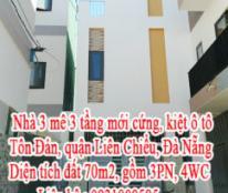 Nhà 3 mê 3 tầng mới cứng, kiệt ô tô Tôn Đản, quận Liên Chiểu, Đà Nẵng