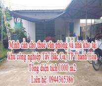 Mình cần cho thuê văn phòng và nhà kho tại khu công nghiệp Tây Bắc Ga, TP Thanh Hóa, Thanh Hóa