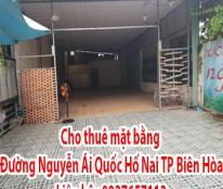 Cho thuê mặt bằng Đường Nguyễn Ái Quốc , Hố Nai, TP Biên Hòa