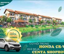 Ngay sát Ninh Hiệp Hà Nội Bắc Ninh mua Shophouse Centa City trúng CRV trị giá 1,1 tỷ