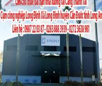 Cần cho thuê dài hạn nhà xưởng tại Cảng Thành Tài: cụm công nghiệp Long Định, Xã Long Định, huyện Cần Đước,tỉnh Long An.