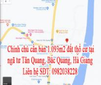 Chính chủ cần bán đất thổ cư tại ngã tư Tân Quang, Bắc Quang, Hà Giang.