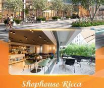 Shophouse Ricca giá gốc CĐT chỉ 37 triệu/m2, thanh toán 1.5%/ tháng. LH: 0912 598 058